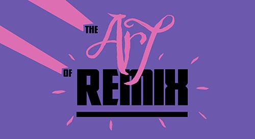 Art of Remix header